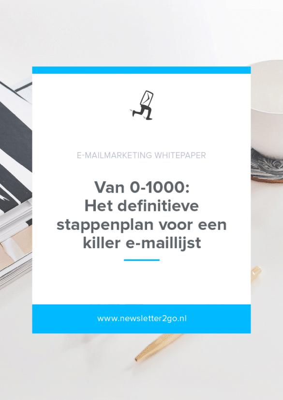 Newsletter2Go Whitepaper - Het definitieve stappenplan voor een killer e-maillijst